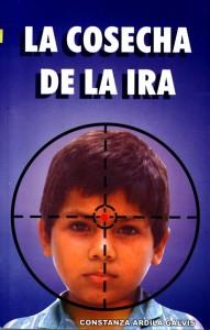 La cosecha de la Ira - 1ra Edición 1996